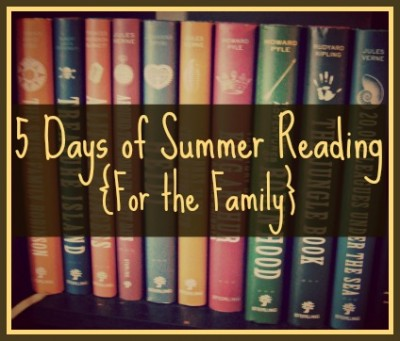 5 Days of Summer Reading {For the Family} @ Walking in High Cotton {www.walkinginhighcotton.net}