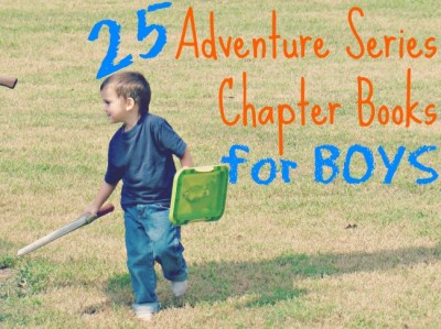 25 Adventure Series Chapter Books for Young Boys {via www.walkinginhighcotton.net}